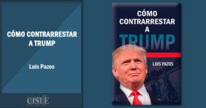 Cómo contrarrestar a Trump