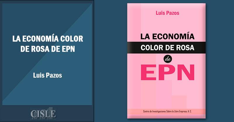 La economía color de rosa de EPN