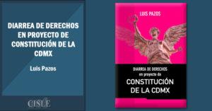 Diarrea de derechos en proyecto de Constitución de la CDMX