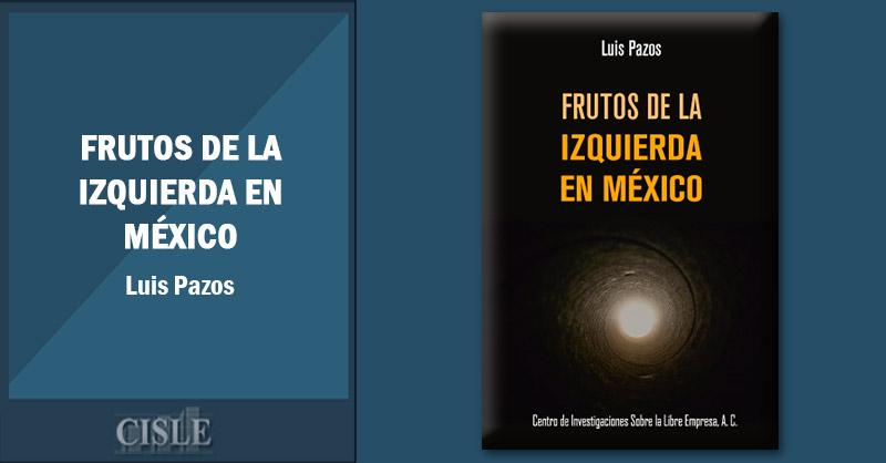 En este momento estás viendo Frutos de la izquierda en México
