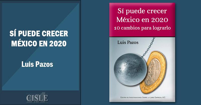Sí puede crecer México en 2020
