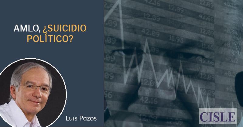 AMLO, ¿suicidio político?