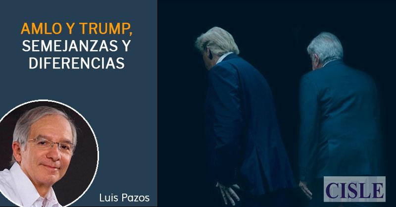 AMLO y Trump, semejanzas y diferencias
