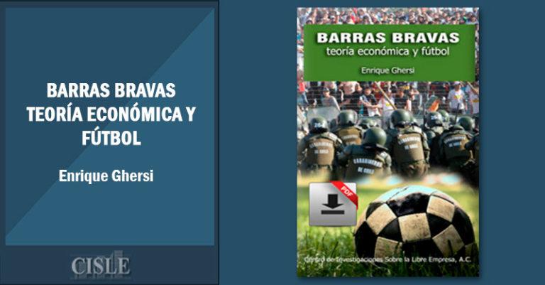 Barras bravas: teoría económica y fútbol