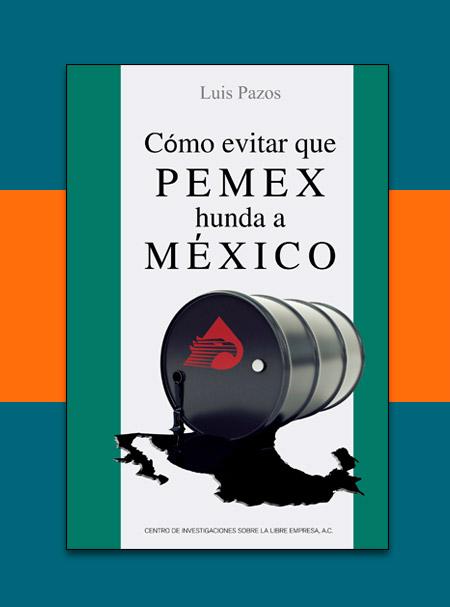 Pemex hunde México