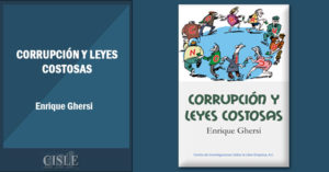 Corrupción y leyes costosas
