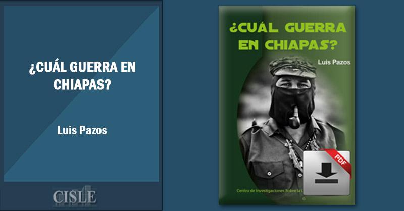 En este momento estás viendo ¿Cuál guerra en Chiapas?
