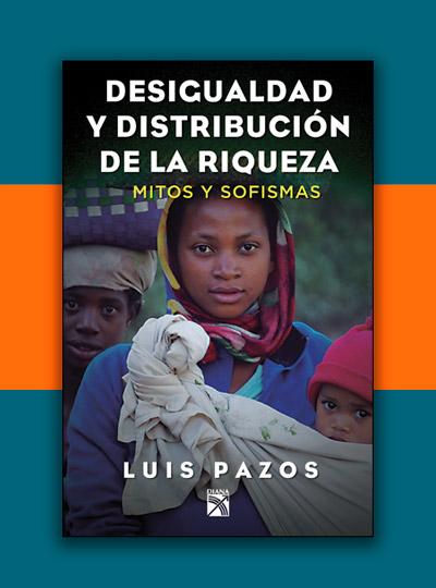 Desigualdad y distribución de la riqueza libros