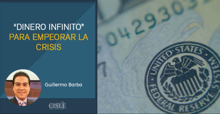 """""""Dinero infinito"""" para empeorar la crisis"""