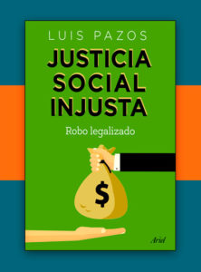 justicia social Luis Pazos