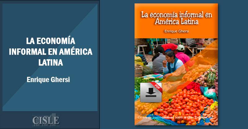 La economía informal en América Latina