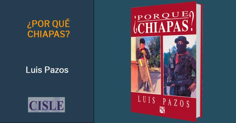 ¿Por qué Chiapas?