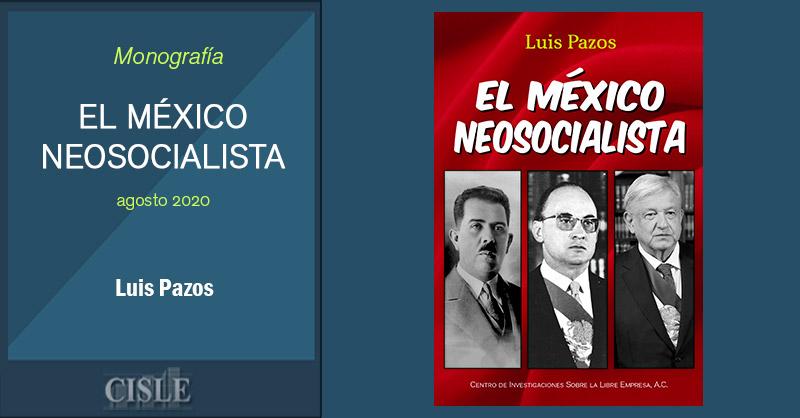 El México Neosocialista
