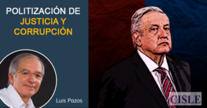 Politización de justicia y corrupción