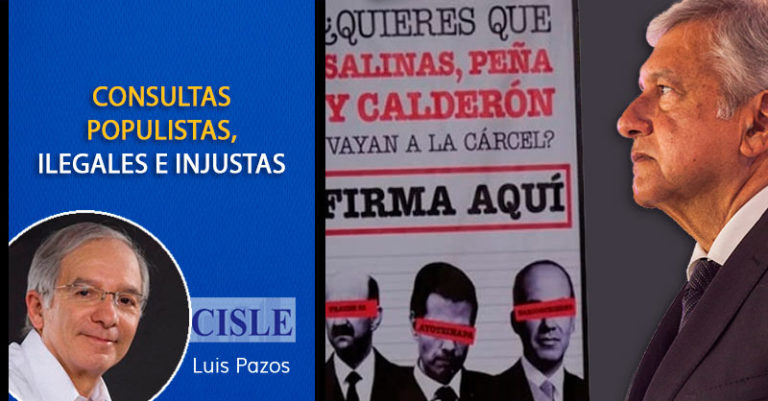 Consultas populistas, ilegales e injustas