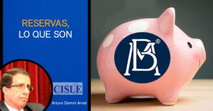 Lee más sobre el artículo Banxico y sus reservas