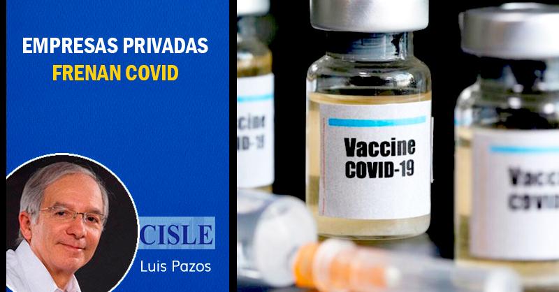 Empresas privadas frenan COVID