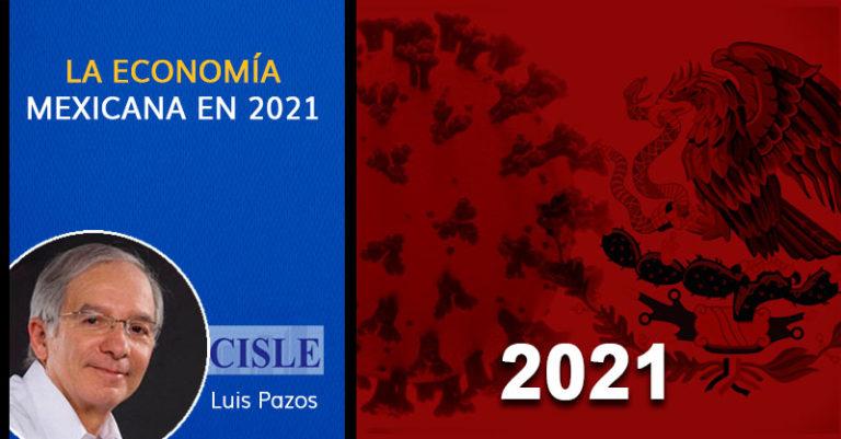La economía mexicana en 2021