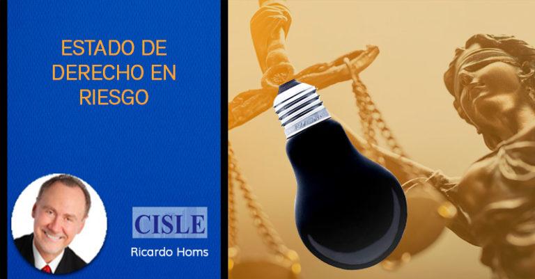 Estado de Derecho en riesgo