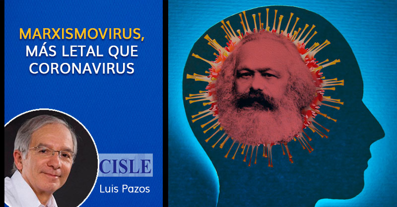 Marxismovirus, más letal que coronavirus