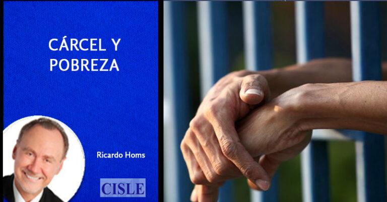 Lee más sobre el artículo Cárcel y pobreza